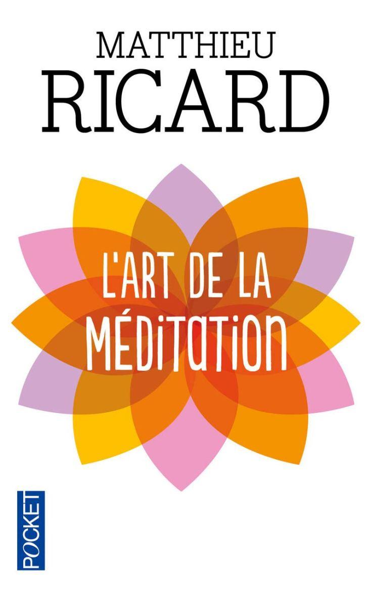 (316) Matthieu RICARD - L'art de la méditation