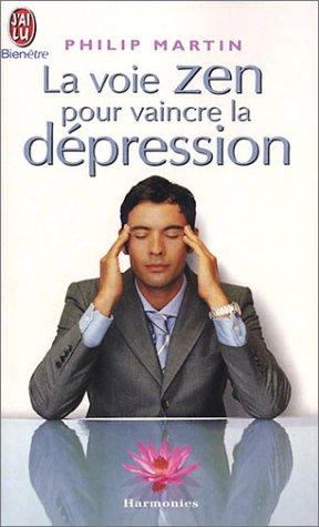 (317) Philip MARTIN - La voie ZEN pour vaincre la dépression