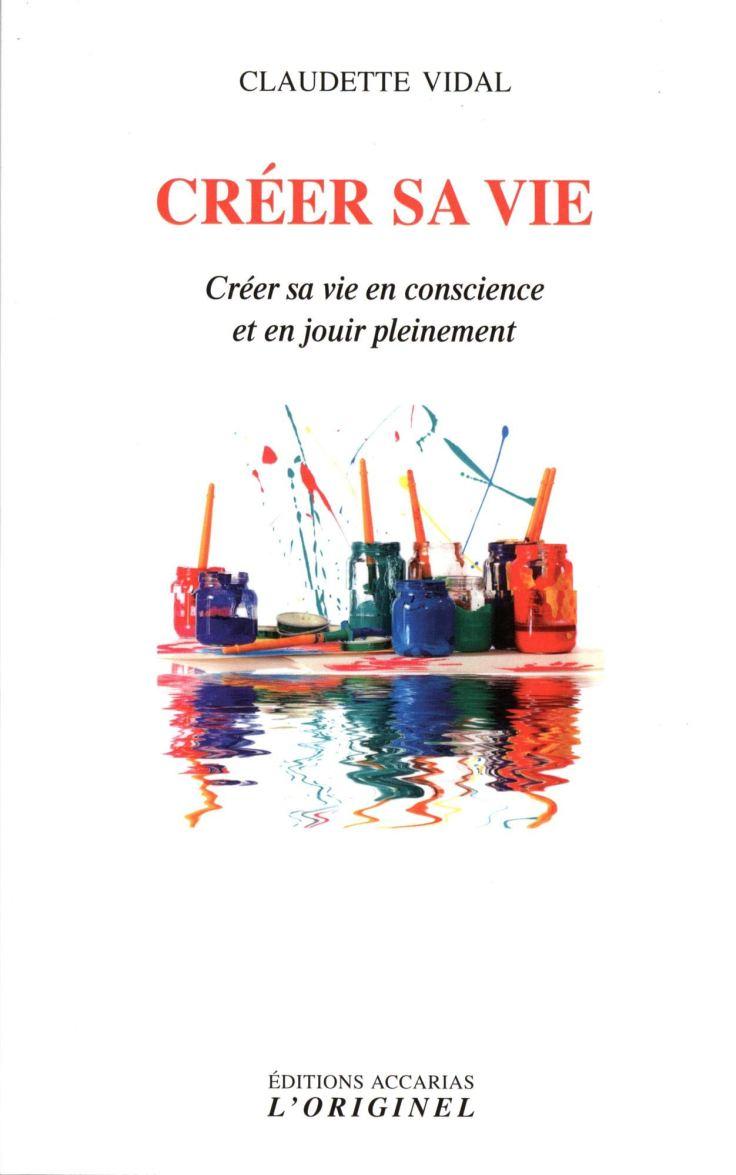 Claudette VIDAL - Créer sa vie