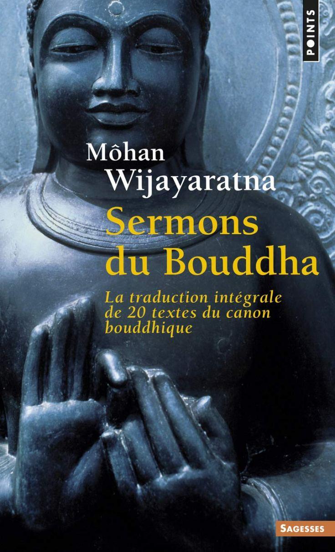 Mohan WIJAYARATNA - Sermons du Bouddha
