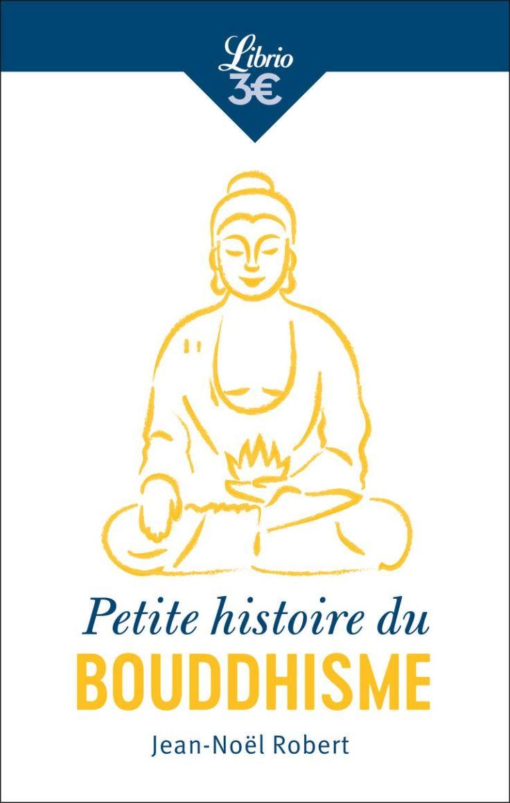 (321) Jean-Noël ROBERT - Petite histoire du Bouddhisme