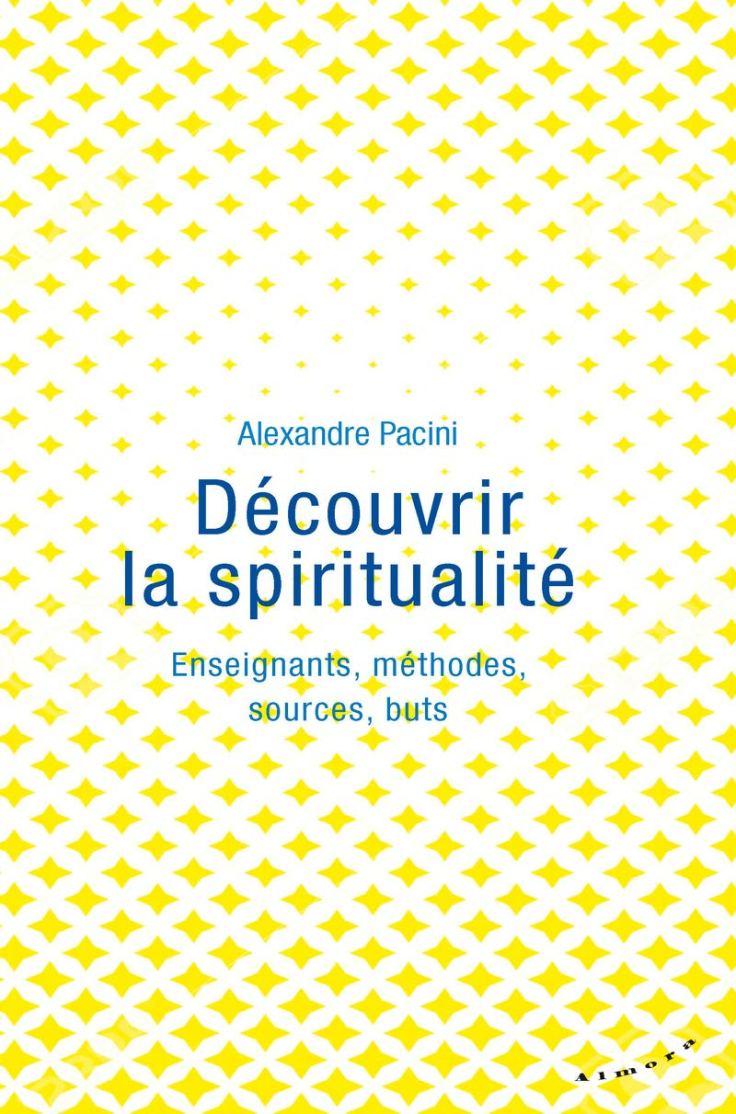 (323) Alexandre PACINI - Découvrir la spiritualité