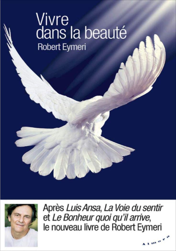 (324) Robert EYMERI - Vivre dans la beauté