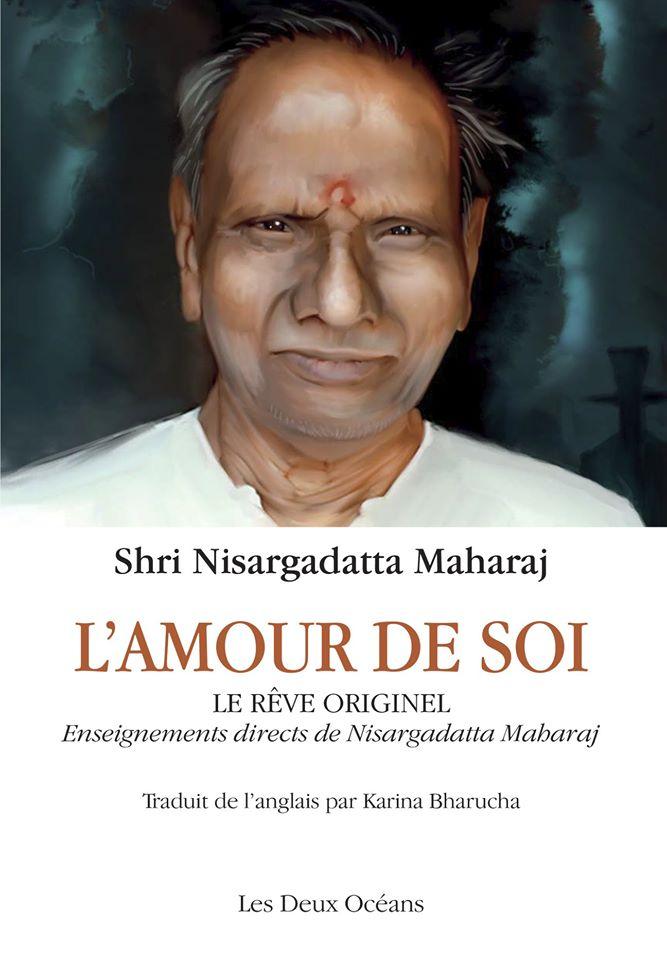(327) Shri Nisargadatta Maharaj - lamour de soi