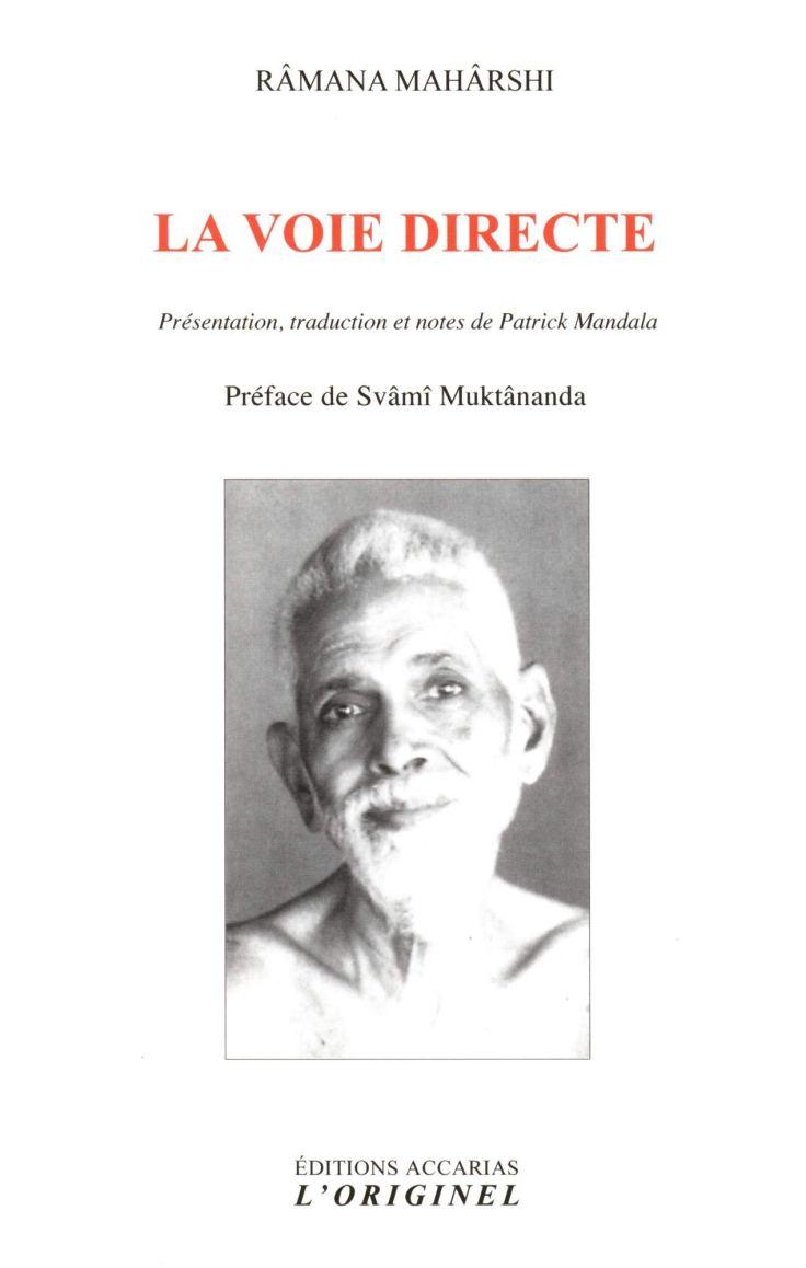 (334) Râmana Mahârshi - La voie directe