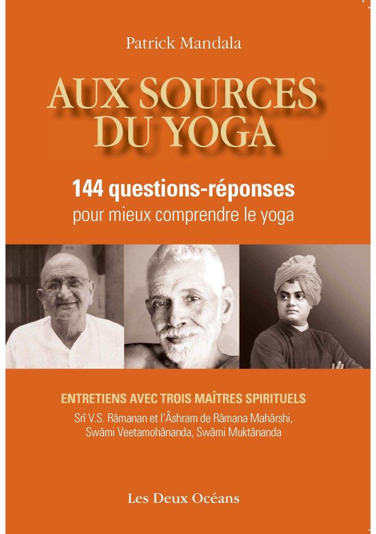 (338) Patrick MANDALA - Aux sources du Yoga