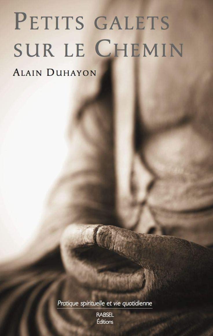 (343) Alain DUHAYON - Petis galets sur le chemin