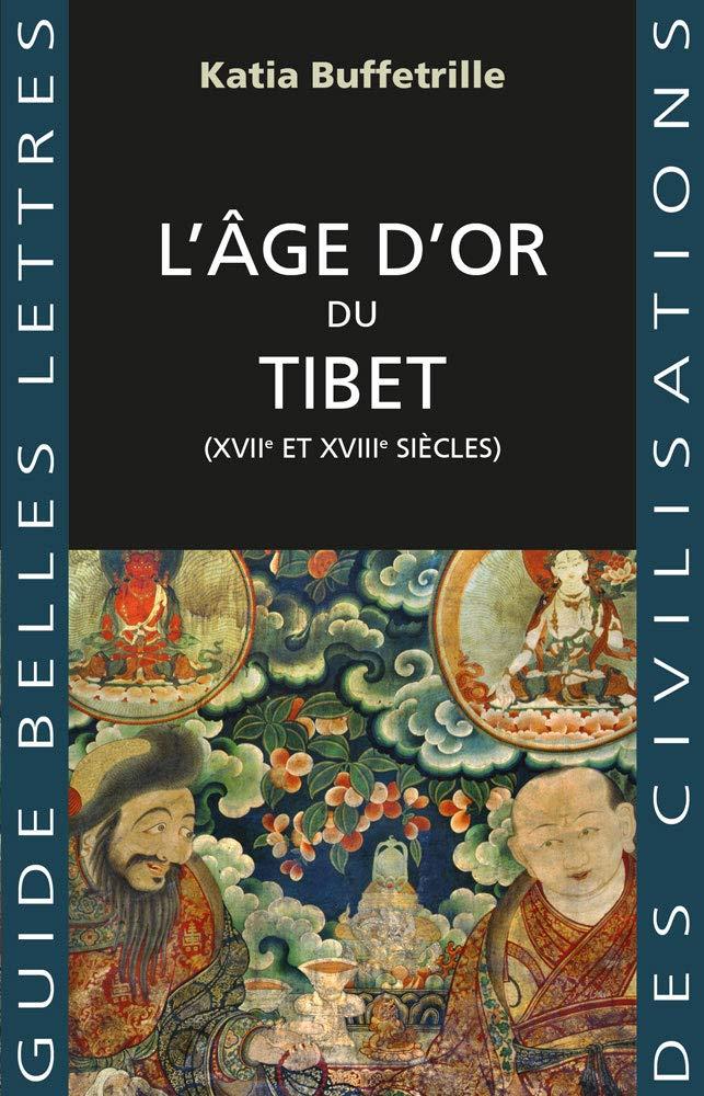 (342 bis) Katia BUFFETRILLE - L'Âge d'or du Tibet