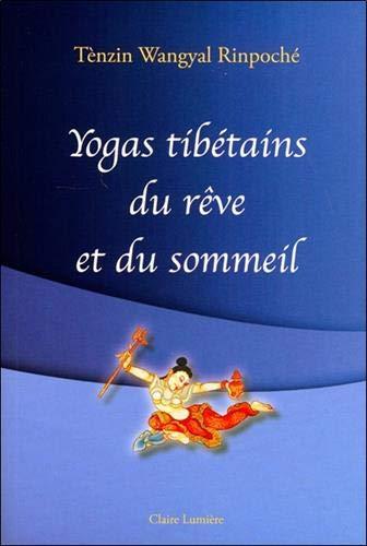 (345) Tènzin Wangyal Rinpoché - Yogas tibétains du rêve et du sommeil