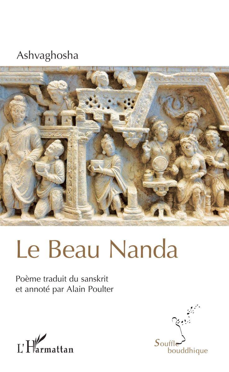 (347) ASHVAGHOSHA - Le Beau Nanda