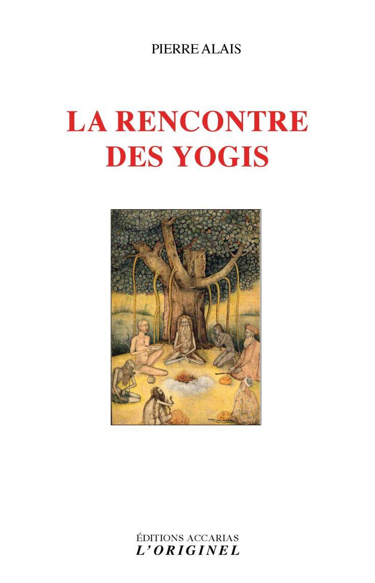 (351) Pierre ALAIS - La rencontre des yogis
