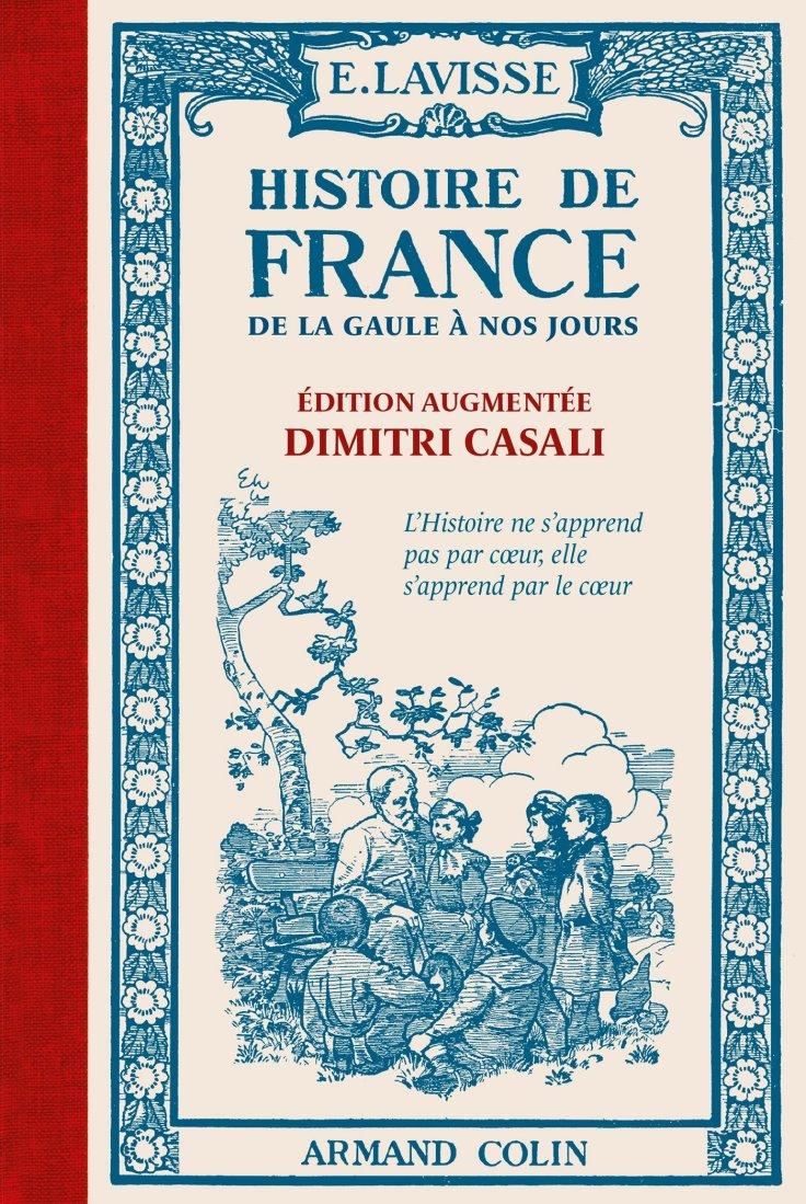 (357) Ernest LAVISSE & Dimitri CASALI - Histoire de France