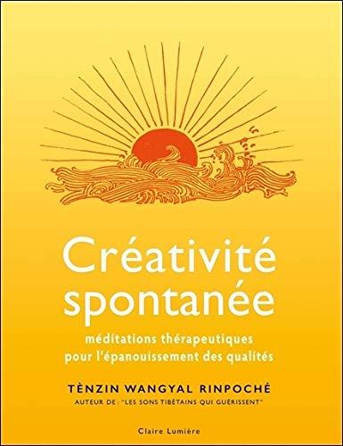 (361) Tènzin Wangyal Rinpoché - Créativité spontanée