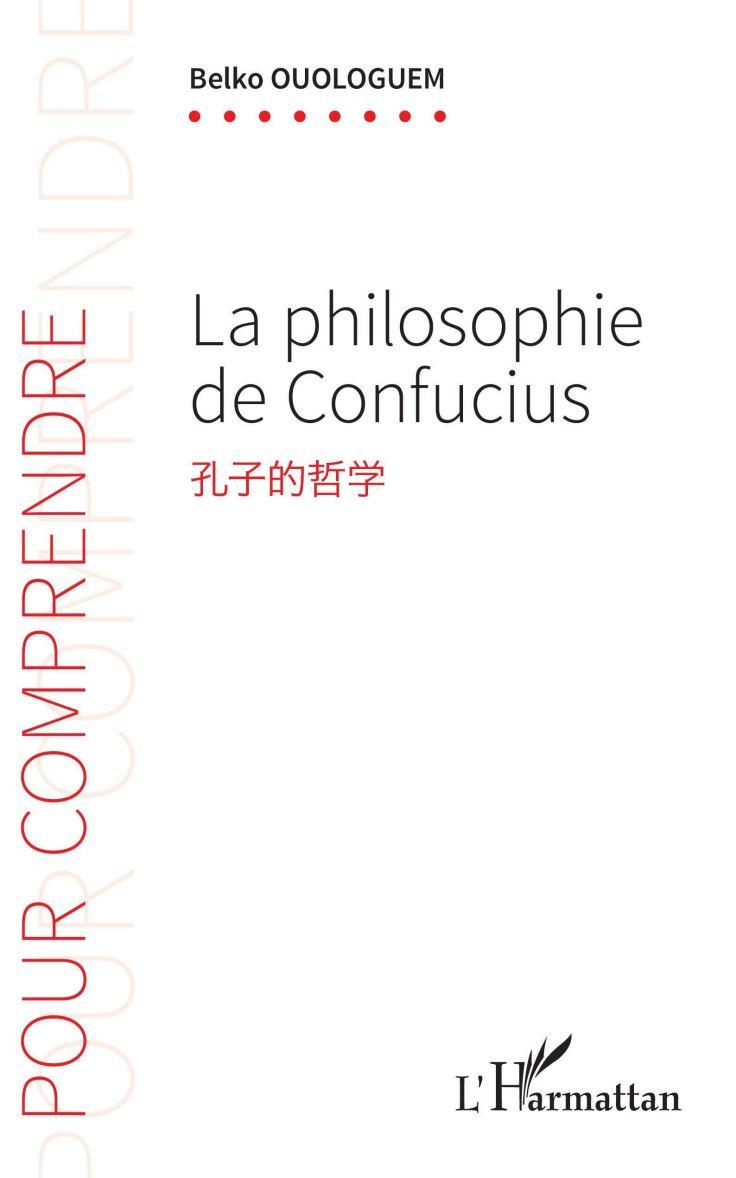 (364) Belko OUOLOGUEM - La philosophie de Confucius