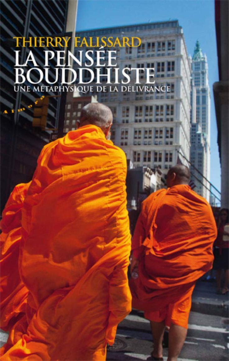 (372) Thierry FALISSARD - La pensée bouddhiste