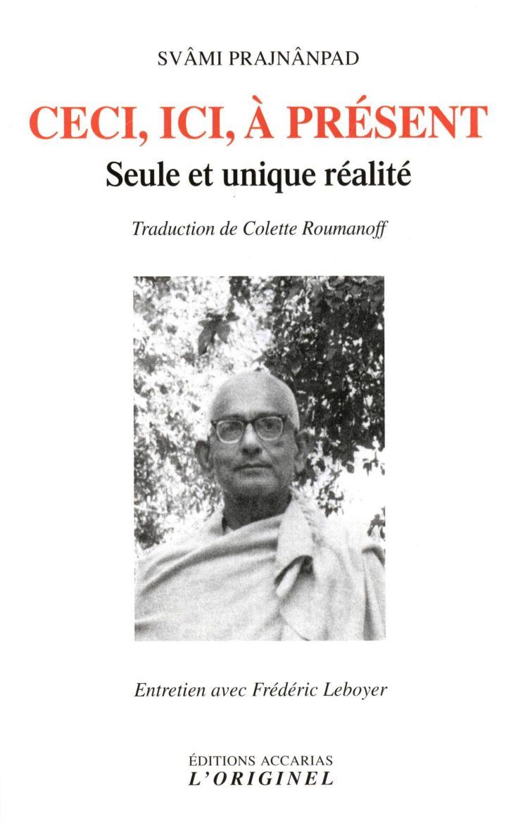 (373) Svâmi Prajnânpad - Ceci, Ici, à Présent