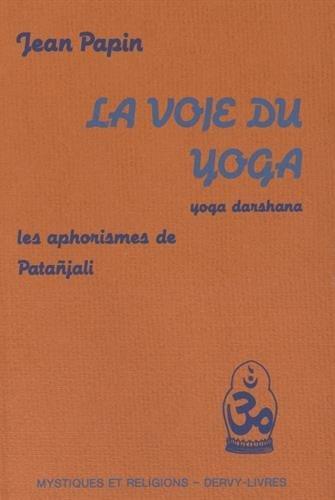 (378) Jean PAPIN - La voie du yoga
