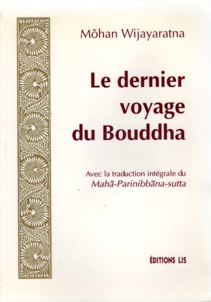 (382) Môhan WIJAYARATNA - Le dernier voyage du Bouddha