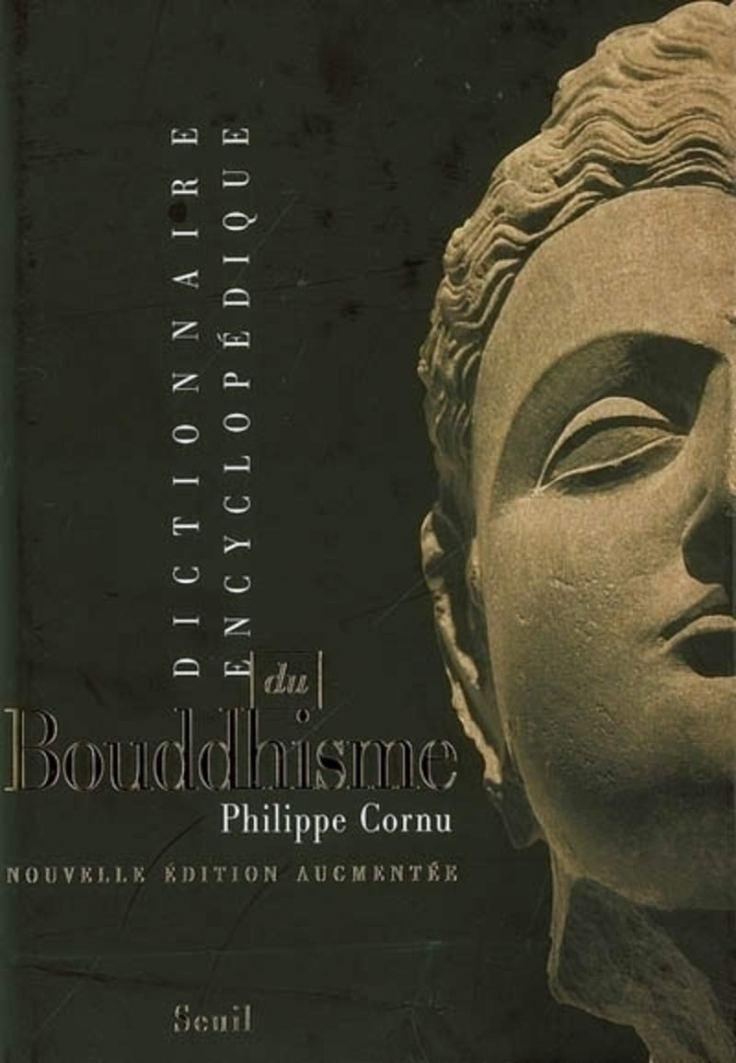 (383) Philippe CORNU - Dictionnaire encyclopédique du Bouddhisme