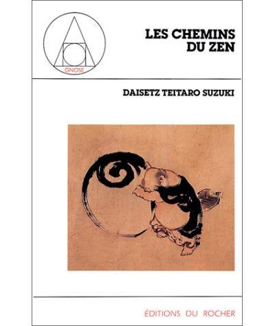 (391) Daisetz Teitaro SUZUKI - Les chemins du Zen
