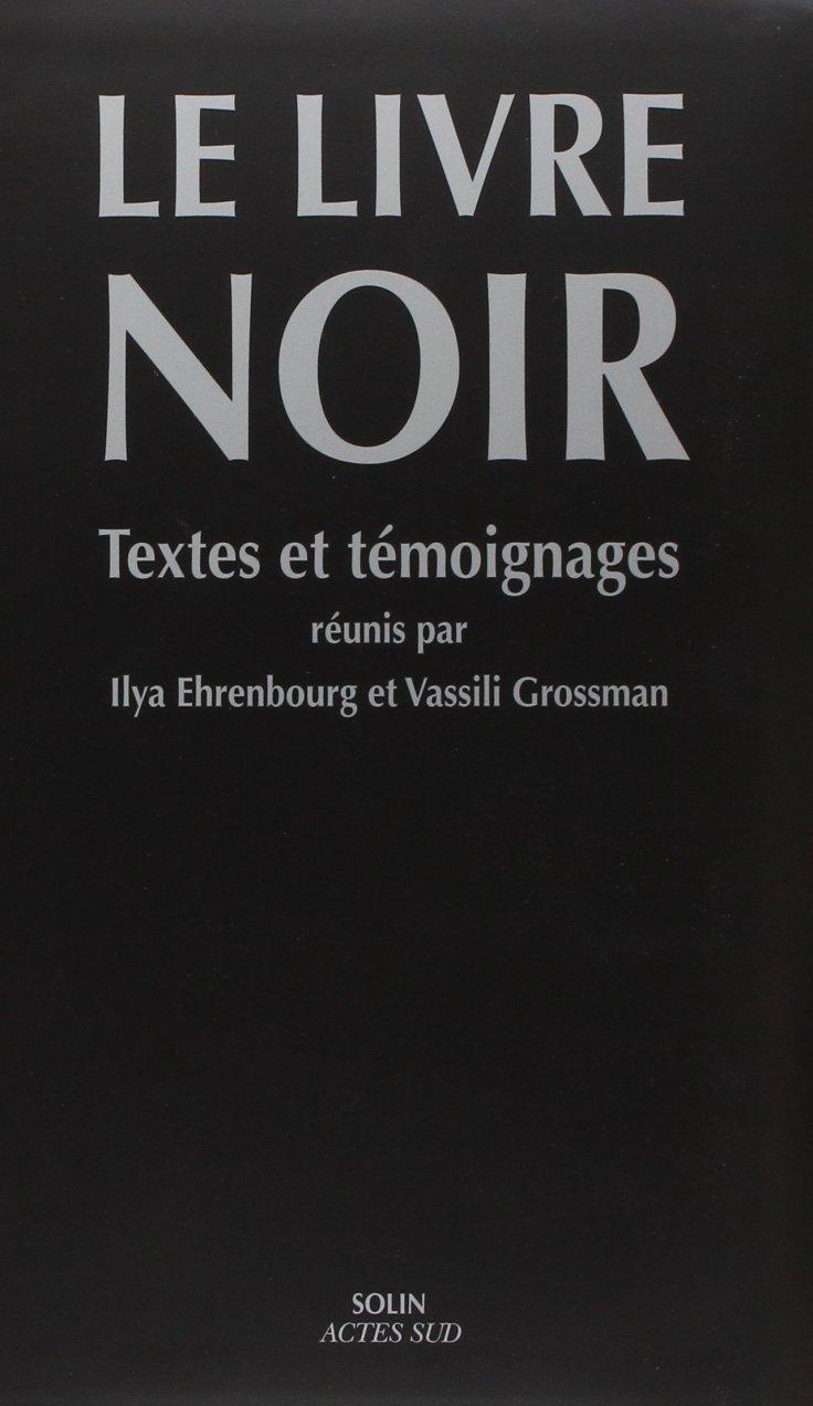(394) Ilya EHRENBOURG & Vassili GROSSMAN - Le Livre Noir